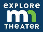 Explore Minnesota Theater